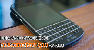 Best and awesome BlackBerry Q10 Cases