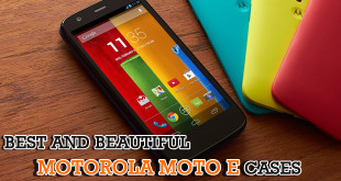 Best and beautiful Motorola Moto E Cases