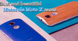 Best and beautiful Motorola Moto X cases