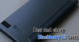 Best and cheap Blackberry Z3 cases