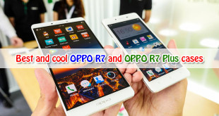 Best and cool OPPO R7 and OPPO R7 Plus cases