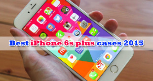 Best iPhone 6s plus cases 2015