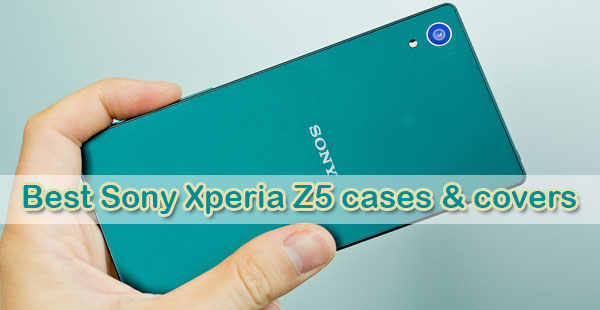Best-Sony-Xperia-Z5-cases-&-covers