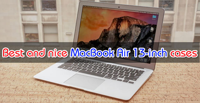 Best-and-nice-MacBook-Air-13-inch-cases